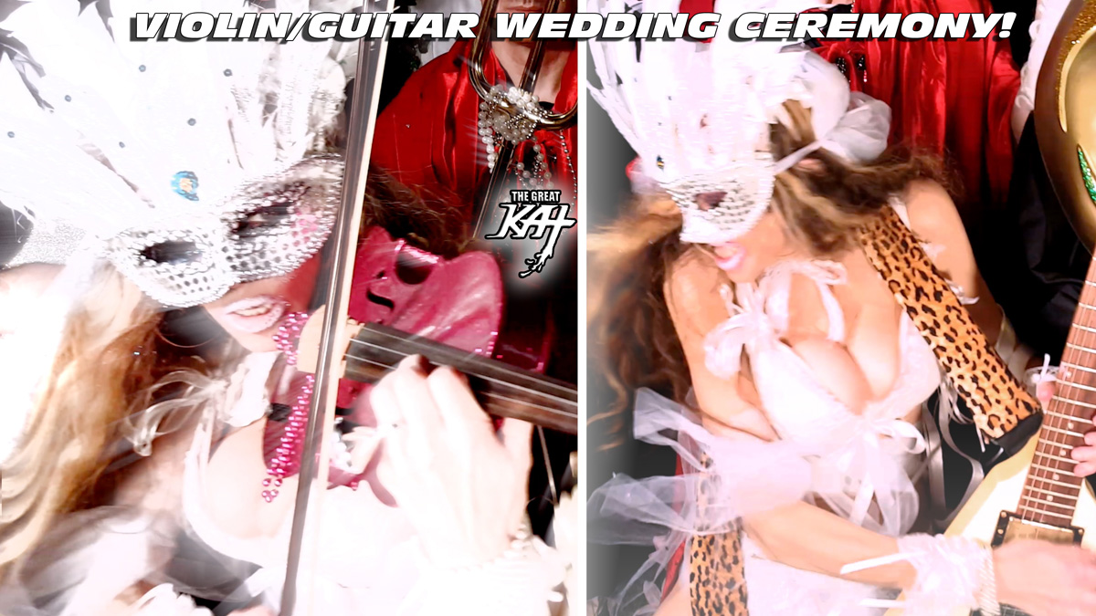 "VIOLIN/GUITAR WEDDING CEREMONY! From THE GREAT KAT'S BAZZINI'S ""THE ROUND OF THE GOBLINS"" MUSIC VIDEO!!"