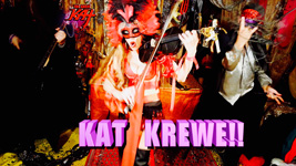 "KAT KREWE! From THE GREAT KAT'S BAZZINI'S ""THE ROUND OF THE GOBLINS"" MUSIC VIDEO!!"