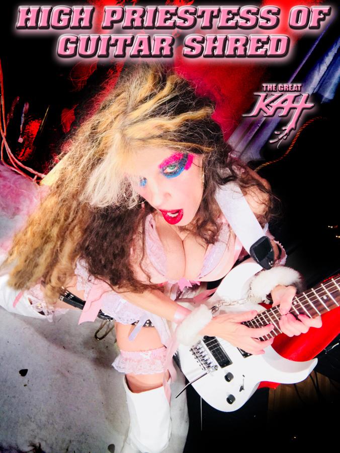HIGH PRIESTESS OF GUITAR SHRED! NEW GREAT KAT CD PHOTO! NEW GREAT KAT CD PHOTO!