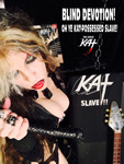 BLIND DEVOTION! OH-YE KAT-POSSESSED SLAVE!  NEW GREAT KAT CD PHOTO!