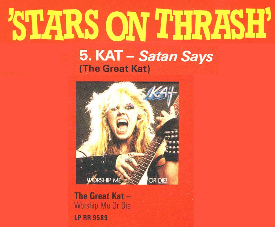 "KAT ""STARS ON THRASH"" LP PHOTOS! ""STARS ON THRASH"" LP STARRING THE GREAT KAT'S ""SATAN SAYS""!"