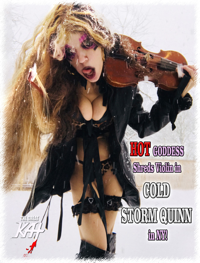 HOT GODDESS Shreds Violin in COLD STORM QUINN in NY!