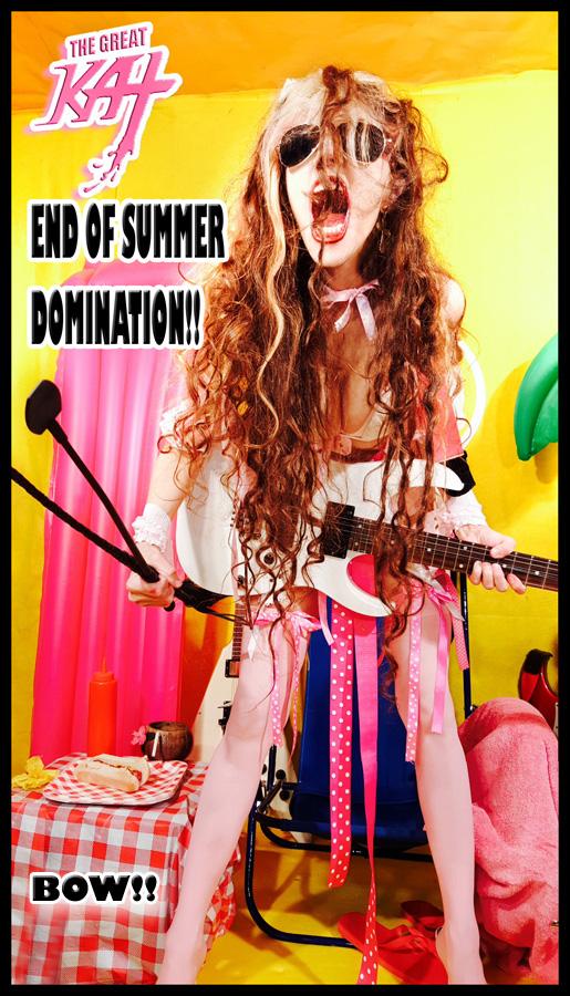 END OF SUMMER DOMINATION!