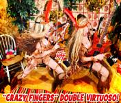 """""""CRAZY FINGERS"""" DOUBLE VIRTUOSO!!"""
