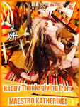 Happy Thanksgiving from MAESTRO KATHERINE!