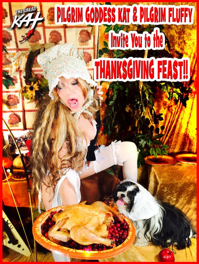 PILGRIM GODDESS KAT & PILGRIM FLUFFY Invite You to the THANKSGIVING FEAST!!