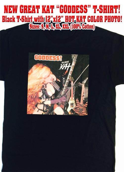 NEW GREAT KAT �GODDESS!� T-SHIRT! Black T-shirt with 12�x12� KAT COLOR PHOTO! Sizes: S, M, L, XL, XXL (100% Cotton)