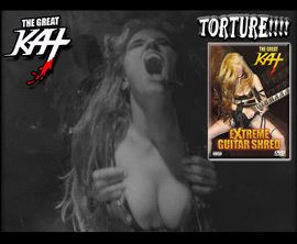 TORTURE!! �EXTREME GUITAR SHRED� DVD - THE GREAT KAT TV COMMERCIAL! NOW BOW! OBEY and WATCH at https://youtu.be/jnAfR9DIqD0