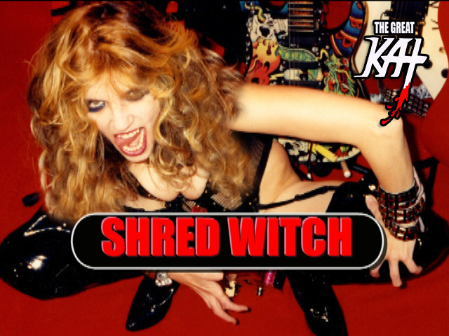SHRED WITCH!