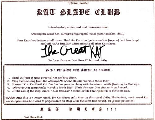 """""""WORSHIP ME OR DIE!"""" ERA'S """"KAT SLAVE CLUB CERTIFICATE"""""""