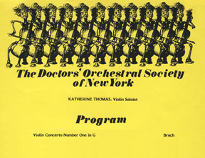 "CONCERT POSTER for THE DOCTORS' ORCHESTRAL SOCIETY OF NEW YORK Starring KATHERINE THOMAS (The Great Kat), VIOLIN SOLOIST, Performing BRUCH'S ""VIOLIN CONCERTO NUMBER ONE in G""!"