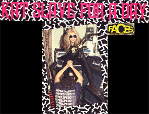"FACES MAGAZINE FEATURES THE GREAT KAT IN ""KAT SLAVE FOR A DAY"" by Jeff Kitts!"