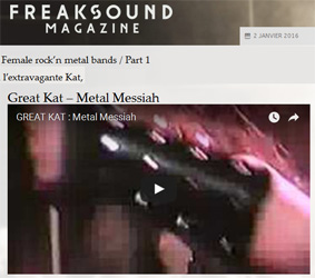 "Freaksound Magazine Features The Great Kat in ""FEMALE ROCK �N METAL BANDS. L�extravagante Kat. (The extravagant Kat.) Great Kat - Metal Messiah"""