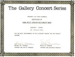 KATHERINE THOMAS, VIOLIN VIRTUOSO (The Great Kat) WINNER OF THE YOUNG ARTIST SUPERIOR MUSICIANSHIP AWARD from THE GALLERY CONCERT SERIES! THE GALLERY CONCERT SERIES PRESENTS ITS FIRST BIENNIAL CERTIFICATE OF YOUNG ARTIST SUPERIOR MUSICIANSHIP AWARD CATEGORY: STRING TO: KATHERINE THOMAS FOR THE BEST PERFORMANCE IN THIS CATEGORY DURING THE TWO CONCERT SEASONS
