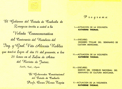 INVITE from GOVERNOR OSCAR FLORES TAPIA in COAHUILA, MEXICO for the CENTENNIAL OF GENERAL VITO ALESSIO ROBLES' BIRTH where KATHERINE THOMAS (THE GREAT KAT) PERFORMED as a PRODIGY VIOLIN SOLOIST!
