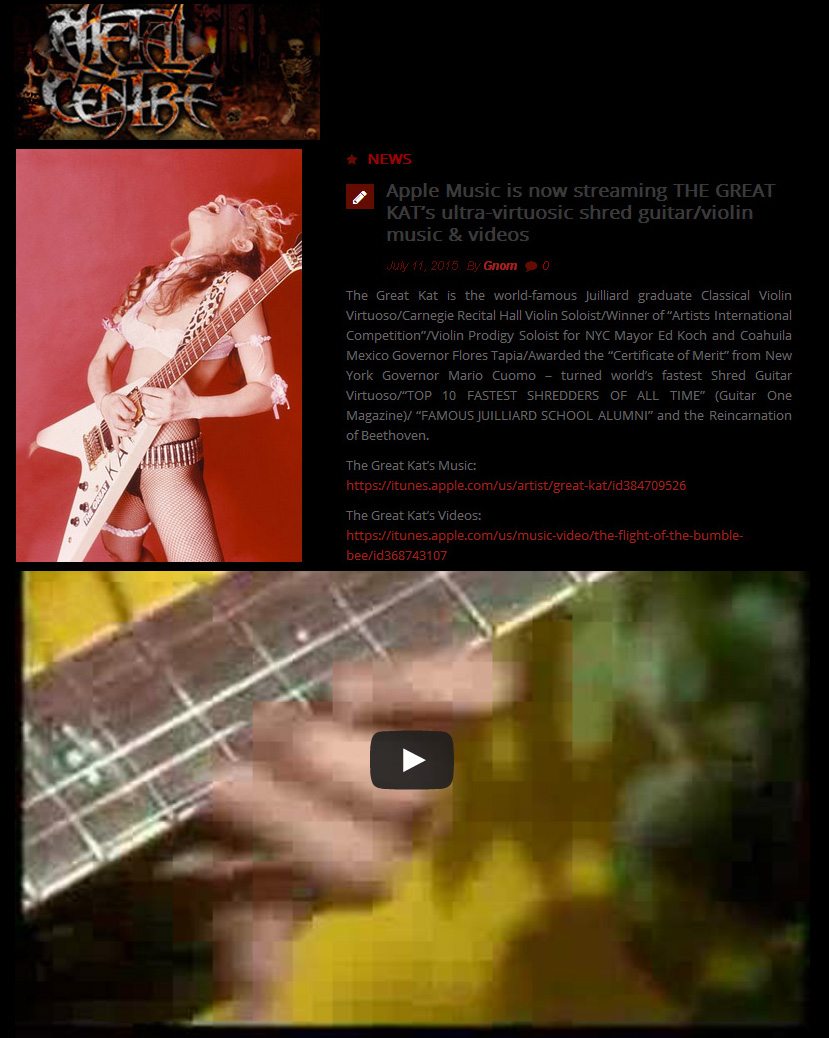 """METAL CENTRE FEATURES THE GREAT KAT """"Apple Music is now streaming THE GREAT KAT's ultra-virtuosic shred guitar/violin music & videos"""""""