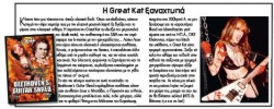 "BURN OUT MAGAZINE'S REVIEW OF ""BEETHOVEN'S GUITAR SHRED"" DVD! ""Great Kat strikes again. Beethoven's Guitar Shred contains classical music from Beethoven, Paganini and Bach revised in very, very fast heavy metal music and also the known Korsakov's 'Flight of the Bumblebee', played in 300 bpm!  Great Kat is a great instrument player. She easily shreds the guitar and the violin playing with devilish quickness and surely deserves the honors she's got from magazines from the US."" -George Christodoulopoulos, Burn Out Magazine (Greece)"