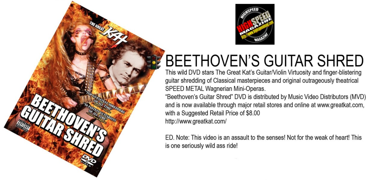 """HIGHSPEED MAGAZINE FEATURES THE GREAT KAT'S """"BEETHOVEN'S GUITAR SHRED"""" DVD!"""