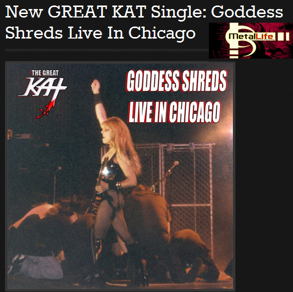 """Metal Life Magazine Features The Great Kat: """"New GREAT KAT Single: Goddess Shreds Live In Chicago"""" http://metallife.com/new-great-kat-single-goddess-shreds-live-in-chicago/"""