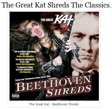 """NECROMAG FEATURES THE GREAT KAT IN """"THE GREAT KAT SHREDS THE CLASSICS""""!  """"The Great Kat. 'Beethoven Shreds' which includes speed demon versions of five renowned classical compositions, lacing these masterpieces with the fuel and fury of metal. Combining classical content with thrash ferocity one of Kat's signature pieces is Flight of Bumble Bee performed at over 300bpm. This storm of speed on both guitar and violin strings plays bafflingly fast, Kat effectively crashes together two opposing musical forces with all the gusto that shines through in her intimidating performances."""" - James Paterson, Necromag"""