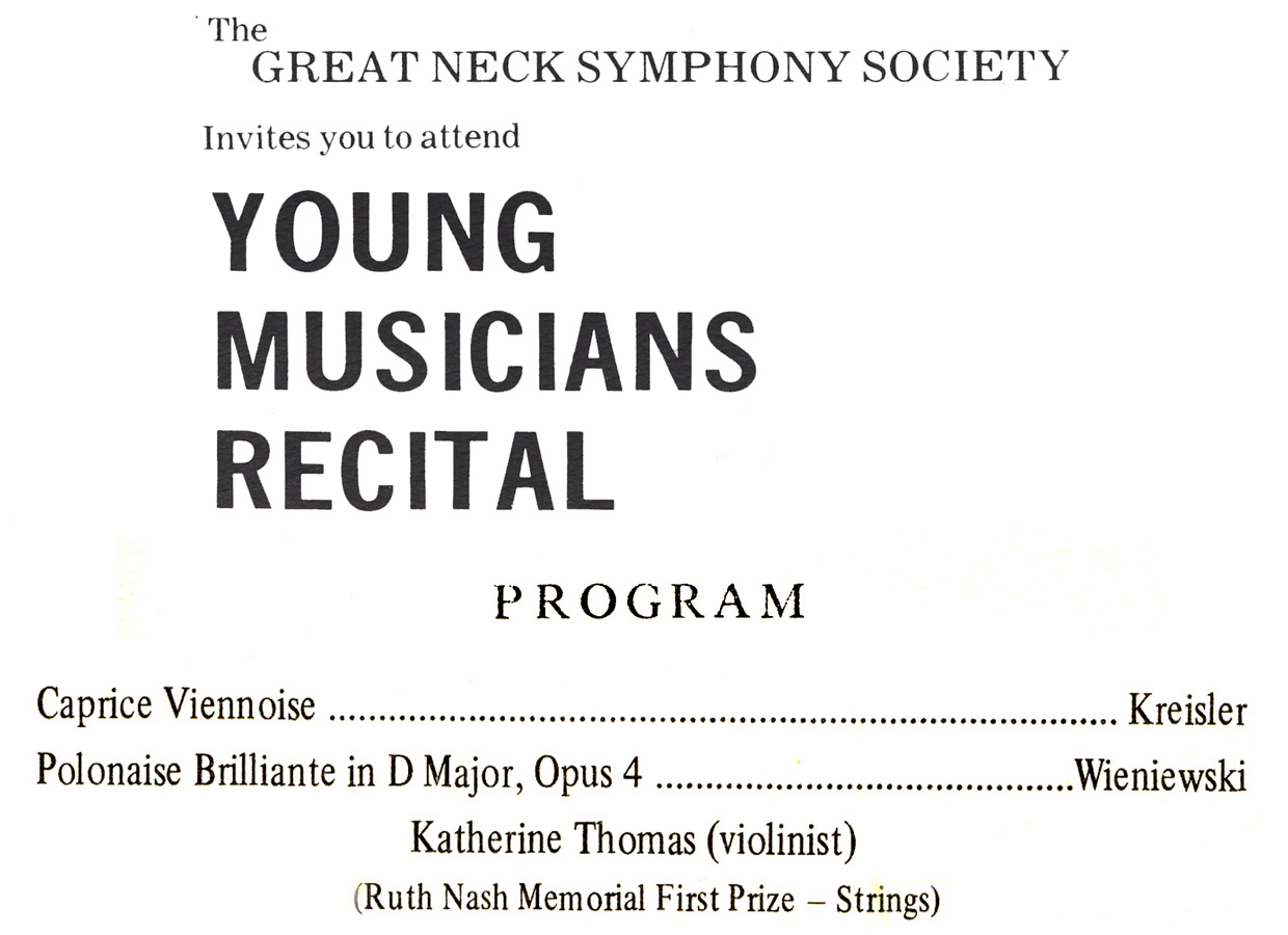 CONCERT PROGRAM for THE GREAT NECK SYMPHONY SOCIETY STARRING KATHERINE THOMAS, VIOLINIST (THE GREAT KAT) WINNER OF THE RUTH NASH MEMORIAL FIRST PRIZE - STRINGS!