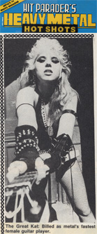 "HIT PARADER MAGAZINE'S ""HEAVY METAL HOT SHOTS"" FEATURES THE GREAT KAT! ""The Great Kat: Billed as metal's fastest female guitar player."""