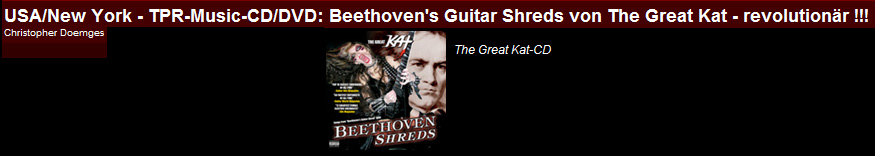 """INDEPENDENT MEDIA CENTER'S REVIEW OF THE GREAT KAT'S """"BEETHOVEN SHREDS"""" CD & """"BEETHOVEN'S GUITAR SHRED"""" DVD! """"Beethoven's Guitar Shred from The Great Kat - revolutionary! With an insane speed Katherine Thomas shreds the strings of her electric guitar. From bloodthirsty videos on Beethoven's Guitar Shred DVD, rises The Great Kat's glorification of violence to an art form. Wildly revolutionary Classical guitar shreds. Thumbs up!"""" - Christopher Doemges, Independent Media Center (Germany)"""
