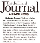 "JUILLIARD SCHOOL ALUMNI NEWS FEATURES THE GREAT KAT! ""Katherine Thomas (Diploma, violin), a.k.a. the Great Kat, was featured in the December issue of Curve magazine for her DVD Beethoven's Guitar Shred. The DVD was included in the December holiday shopping guide of Mevio Music, a music video Web site, and was also reviewed on the Web site Tech Bites and the blog Entertaining Evil. In December, Thomas was interviewed on Black Night Meditations, a radio show on WSCA 106.1-FM.""- The Juilliard Journal, Feb. 2010"