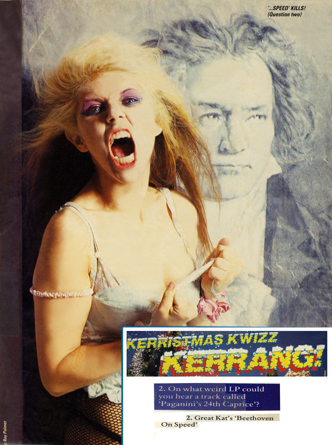 """THE GREAT KAT & BEETHOVEN POSTER in KERRANG MAGAZINE """"SPEED KILLS!"""" Kerrang Magazine's Kerristmas Kwizz--2. """"On what weird LP could you hear a track called 'Paganini's 24th Caprice'? [Answer] 2.Great Kat's 'Beethoven On Speed'"""""""