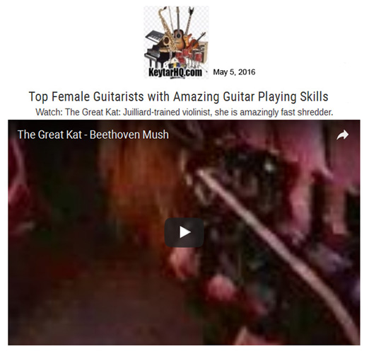 """""""Top Female Guitarists with Amazing Guitar Playing Skills"""" - KeytarHQ's Top List Features The Great Kat! """"Watch: The Great Kat: Juilliard-trained violinist, she is amazingly fast shredder"""" [""""Beethoven Mosh"""" Music Video] - KeytarHQ"""
