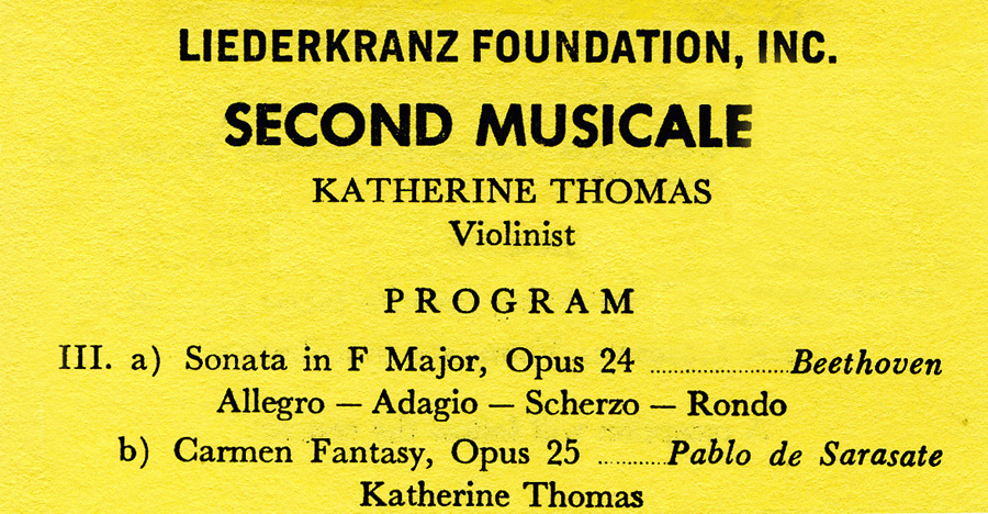 """CONCERT PROGRAM for LIEDERKRANZ FOUNDATION, INC.! German Foundation's """"SECOND MUSICALE"""" starring KATHERINE THOMAS (The Great Kat), Solo Violinist Performing Beethoven's """"Violin Sonata in F Major"""" and Sarasate's """"Carmen Fantasy""""!"""