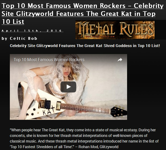 """The Great Kat in METAL RULES! """"Top 10 Most Famous Women Rockers – Celebrity Site Glitzyworld Features The Great Kat in Top 10 List"""""""