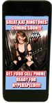 NEW! GREAT KAT RINGTONES COMING SOON!!! GET YOUR CELL PHONE READY FOR HYPERSPEED!!!!