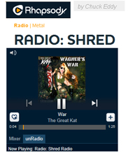 "RHAPSODY SHRED RADIO FEATURES THE GREAT KAT! ""Rhapsody's Shred Radio. The station is centered around the fleet fingers and virtuoso fretwork of wizards like The Great Kat."" - By Chuck Eddy, Rhapsody Shred Radio. Listen to Rhapsody Shred Radio: The Great Kat's ""War"" at http://www.rhapsody.com/blog/post/radio-shred"