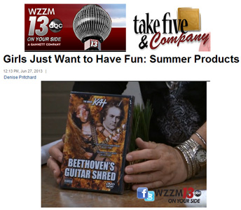 "ABC-TV'S TAKE FIVE & COMPANY TV SHOW FEATURES THE GREAT KAT'S ""BEETHOVEN'S GUITAR SHRED"" DVD on ""GIRLS JUST WANT TO HAVE FUN: SUMMER PRODUCTS""! ""OK all you rock-n-rollers. This is The Great Kat's 'Beethoven Guitar Shred' DVD. She's the world's fastest female guitarist. On this DVD are music videos featuring Kat shredding to such classics as 'The Flight of the Bumble-Bee', a metal version of the world's most famous symphony Beethoven's ""5th"". Have you piqued your interest?"" - Denise Pritchard, ABC-TV'S Take Five & Company TV Show"