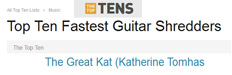 """THE TOP TENS"" Names THE GREAT KAT ""TOP TEN FASTEST GUITAR SHREDDERS"""