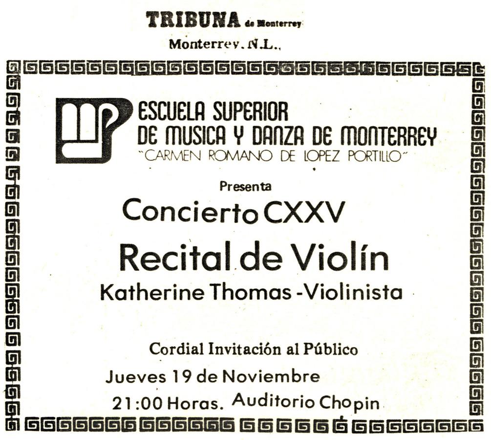 """Tribuna de Monterrey, N.L., Mexico Newspaper: ESCUELA SUPERIOR DE MUSICA Y DANZA DE MONTERREY """"CARMEN ROMANO DE LOPEZ PORTILLO"""" Presents VIOLIN RECITAL, KATHERINE THOMAS - VIOLINIST in AUDITORIO CHOPIN!"""