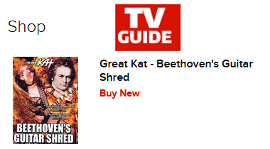 TV GUIDE FEATURES THE GREAT KAT'S BEETHOVEN'S GUITAR SHRED DVD!