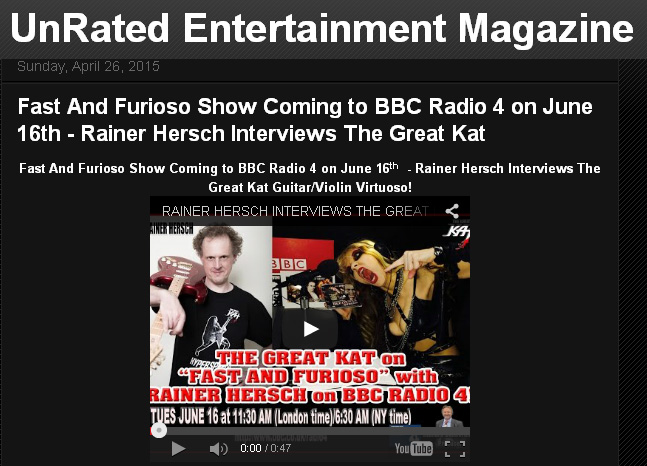 """UNRATED ENTERTAINMENT MAGAZINE Features THE GREAT KAT'S """"FAST AND FURIOSO"""" INTERVIEW on BBC RADIO 4! by Adam Zubowicz, UnRated Entertainment Magazine"""