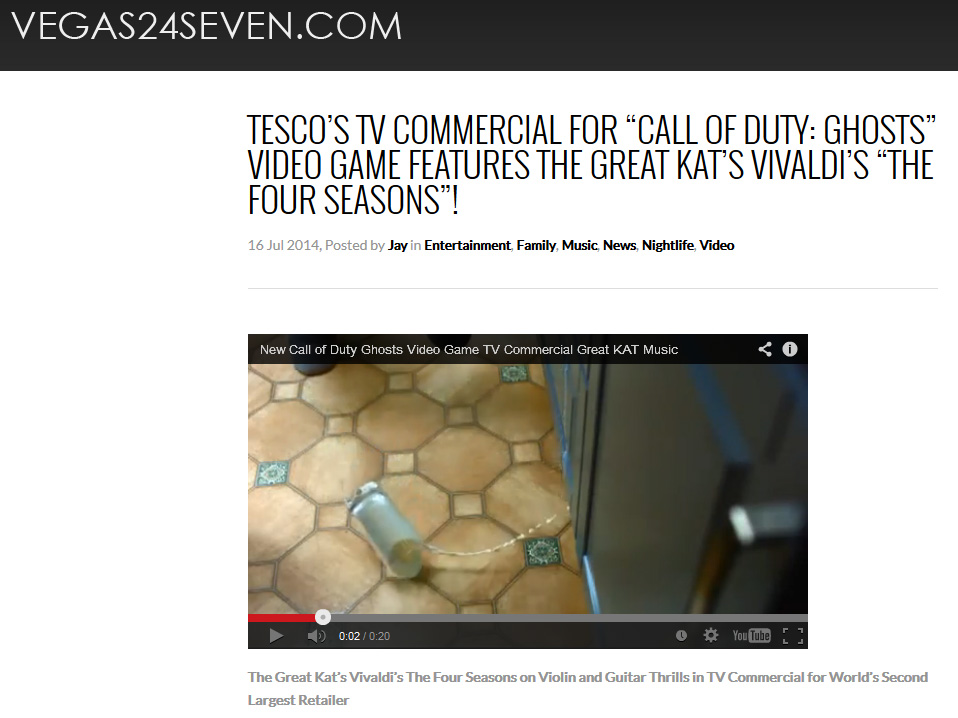 """VEGAS24SEVEN.COM Features The Great Kat! TESCO'S TV COMMERCIAL FOR """"CALL OF DUTY: GHOSTS"""" VIDEO GAME FEATURES THE GREAT KAT'S VIVALDI'S """"THE FOUR SEASONS""""! By Jay, Vegas24Seven.com"""