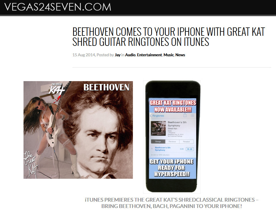"""VEGAS24SEVEN.COM Features The Great Kat RINGTONES! """"Beethoven Comes To Your iPhone with Great Kat Shred Guitar Ringtones on iTunes"""" - By Jay, Vegas24Seven.com"""