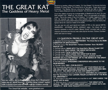 """METAL WARRIORS"" INTERVIEW WITH THE GREAT KAT! ""THE GREAT KAT-THE GODDESS OF HEAVY METAL. Worshiping, bowing, whips and chains, 'On Your Knees!' It's the one and only Goddess of Heavy Metal, The Great Kat in all her glory. This is Heavy Metal and she is the master! An absolute musical genius."""