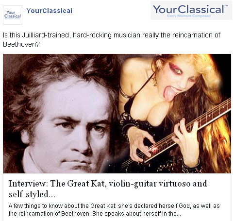 """""""YOURCLASSICAL"""" FEATURES THE GREAT KAT! """"Interview: The Great Kat, virtuoso and self-styled Beethoven reincarnate"""""""