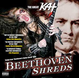 "THE GREAT KAT UNLEASHES THE WORLD'S FASTEST SHRED GUITAR CD ""BEETHOVEN SHREDS""! OUT NOW!"