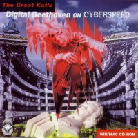 "The Great Kat's ""DIGITAL BEETHOVEN ON CYBERSPEED"""