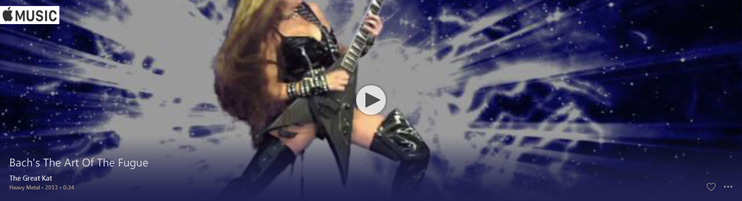 "APPLE MUSIC is NOW STREAMING The Great Kat's BACH'S ""THE ART OF THE FUGUE"" MUSIC VIDEO!"