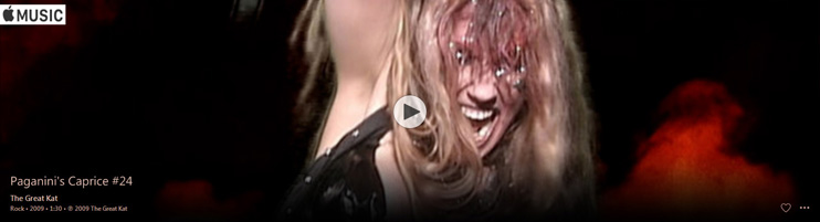 "APPLE MUSIC is NOW STREAMING The Great Kat's PAGANINI'S ""CAPRICE #24"" MUSIC VIDEO!"
