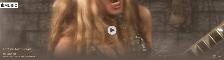 "APPLE MUSIC is NOW STREAMING The Great Kat's ""TORTURE TECHNIQUES"" MUSIC VIDEO!"