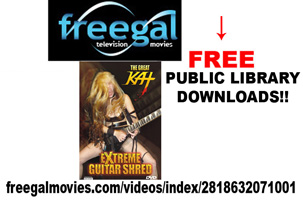 FREEGAL: FREE GREAT KAT GUITAR SHRED DVD DOWNLOADS THROUGH YOUR PUBLIC LIBRARY!