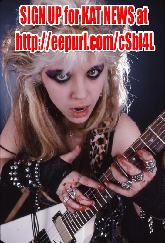 SIGN UP FOR KAT NEWS at http://www.greatkat.com/greatkatnews.html